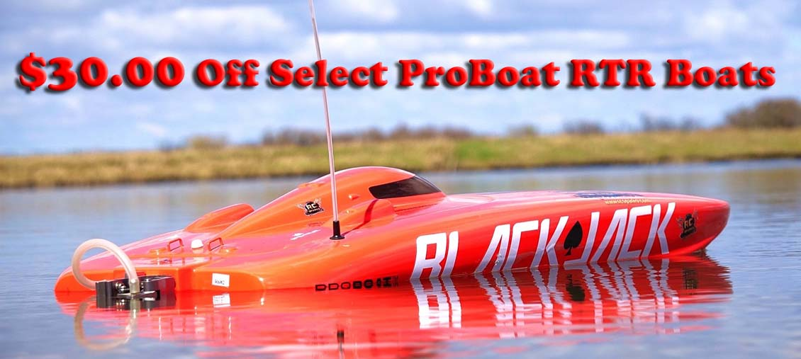 Sale on Proboat RTR, SAVE $30.00